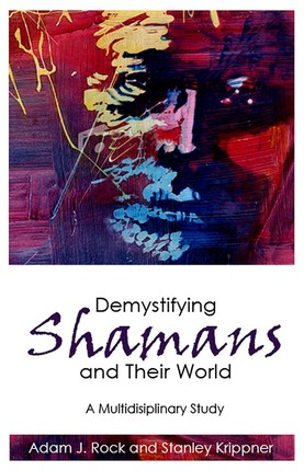 Demystifying Shamans and Their World