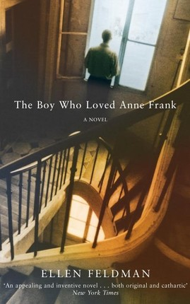 The Boy Who Loved Anne Frank
