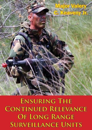 Ensuring The Continued Relevance Of Long Range Surveillance Units