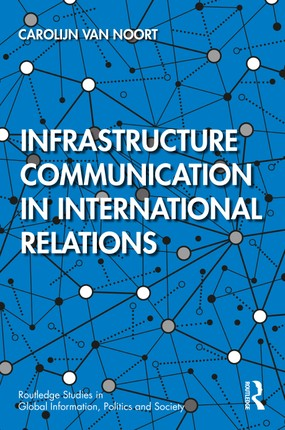 Infrastructure Communication in International Relations