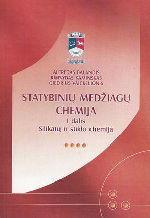 Statybinių medžiagų chemija, I d.