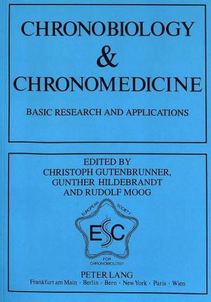 Chronobiology & Chronomedicine