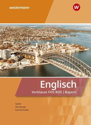 Englisch für die Vorklasse Schülerband. Fachoberschulen / Berufsoberschulen in Bayern