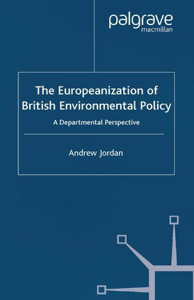The Europeanization of British Environmental Policy