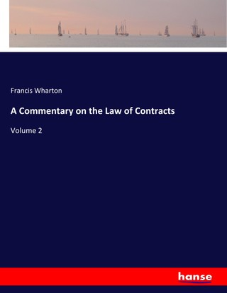 A Commentary on the Law of Contracts