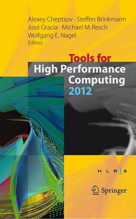 Tools for High Performance Computing 2012