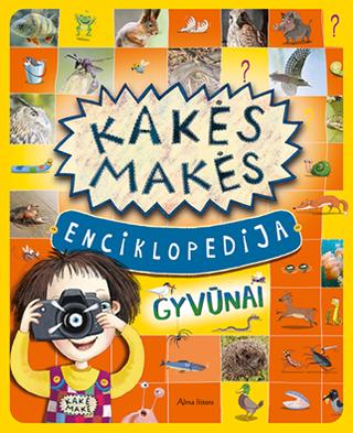 Kakės Makės enciklopedija: gyvūnai