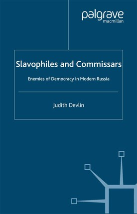 Slavophiles and Commissars