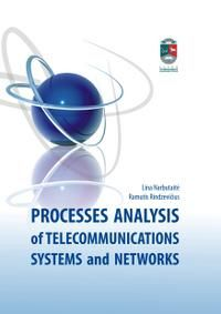 Processes Analysis of Telecommunications Systems and Networks