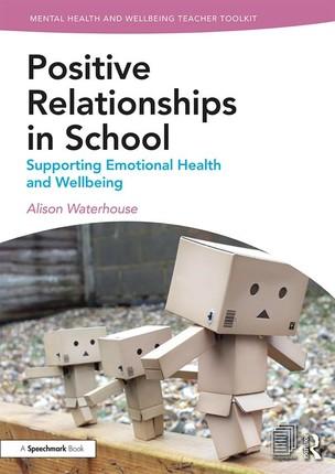Positive Relationships in School