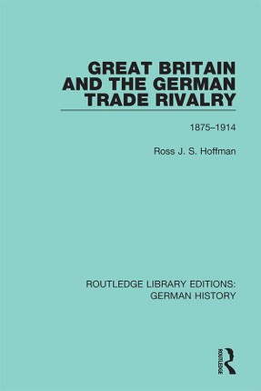 Great Britain and the German Trade Rivalry