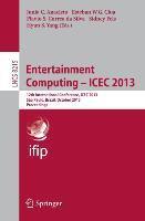 Entertainment Computing -- ICEC 2013