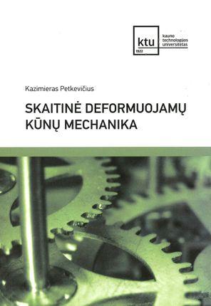 Skaitinė deformuojamų kūnų mechanika