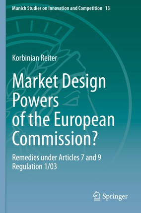 Market Design Powers of the European Commission?