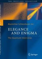 Elegance and Enigma