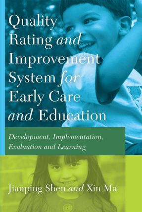 Quality Rating Improvement System for Early Care and Education