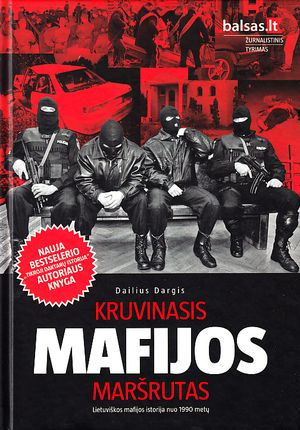 Kruvinasis mafijos maršrutas