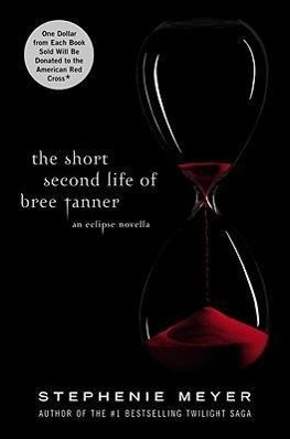 The Short Second Life of Bree Tanner: An Eclipse Novella