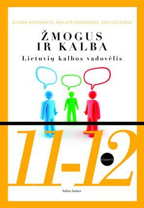 Žmogus ir kalba: lietuvių kalbos vadovėlis 11-12 kl.