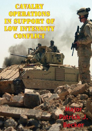 Cavalry Operations In Support Of Low Intensity Conflict