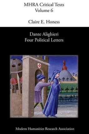 Dante Alighieri: Four Political Letters