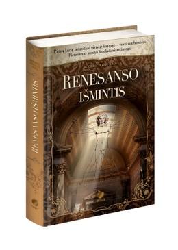 RENESANSO IŠMINTIS: pirmą kartą lietuviškai vienoje knygoje – visos iškiliausios Renesanso epochos mintys šiuolaikiniam žmogui