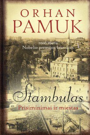 Stambulas: prisiminimai ir miestas