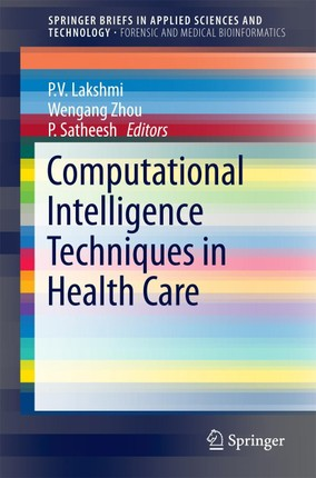 Computational Intelligence Techniques in Health Care
