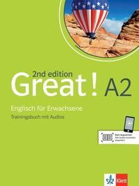 Great! A2, 2nd edition. Trainingsbuch + Audios online