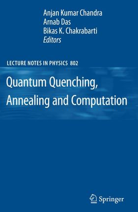 Quantum Quenching, Annealing and Computation