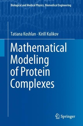 Mathematical Modeling of Protein Complexes