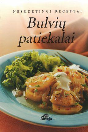 Bulvių patiekalai: nesudėtingi receptai