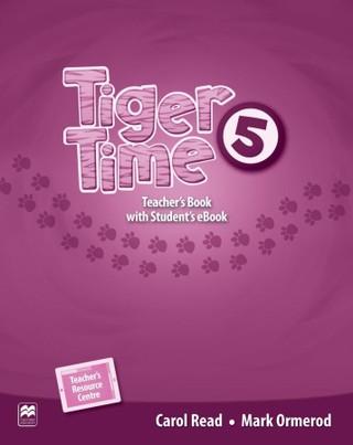 Tiger Time 5. Teacher's Book + ebook + Online Resource Centre