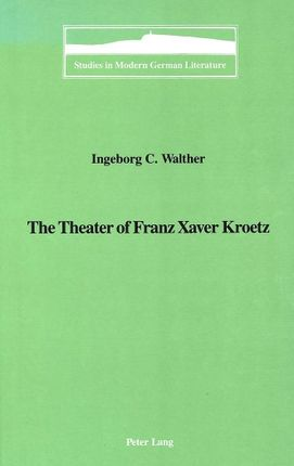 The Theater of Franz Xaver Kroetz