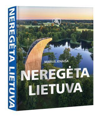 NEREGĖTA LIETUVA 2018: ypatinga dovana visiems, kurie myli Lietuvą. Pasigrožėkime, kuo galime didžiuotis, ir parodykime tai visam pasauliui!