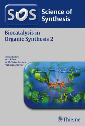 Science of Synthesis: Biocatalysis in Organic Synthesis 2