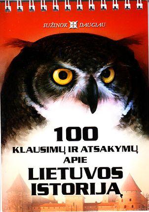 100 klausimų ir atsakymų apie Lietuvos istoriją