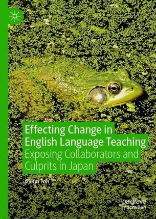 Effecting Change in English Language Teaching