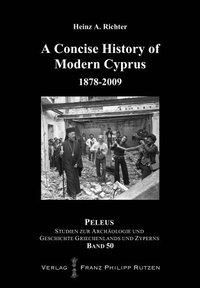 A Concise History of Modern Cyprus 1878-2009