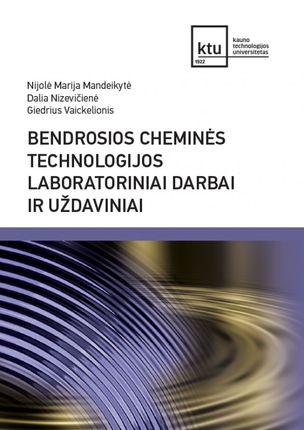 Bendrosios cheminės technologijos laboratoriniai darbai ir uždaviniai