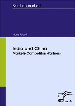 India and China: Markets-Competitors-Partners
