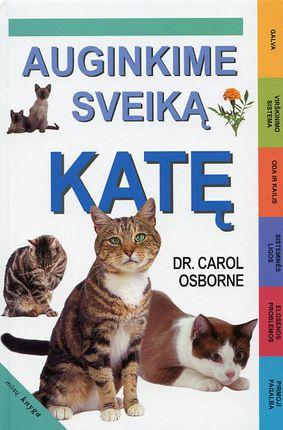 Auginkime sveiką katę