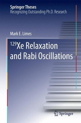 129Xe Relaxation and Rabi Oscillations