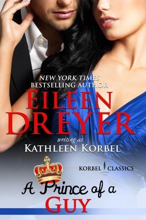 Prince of a Guy (Korbel Classic Romance Humorous Series, Book 3)