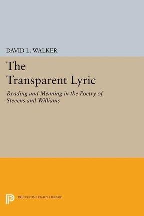 The Transparent Lyric
