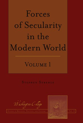 Forces of Secularity in the Modern World
