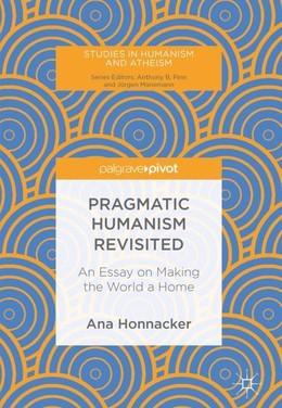 Pragmatic Humanism Revisited