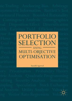 Portfolio Selection Using Multi-Objective Optimization