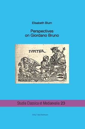Perspectives on Giordano Bruno