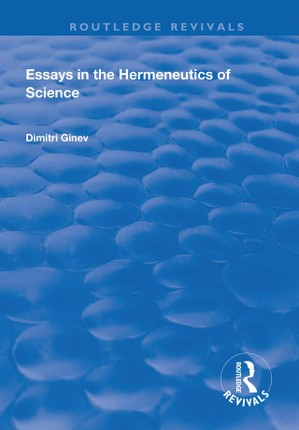 Essays in the Hermeneutics of Science